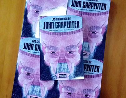 LAS CRIATURAS DE JOHN CARPENTER (BOOK)