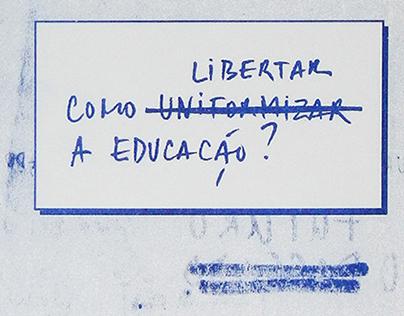 Como libertar a educação?