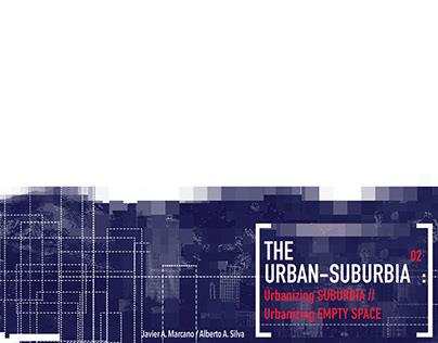 Degree Project [The URBAN-SUBURBIA 02]