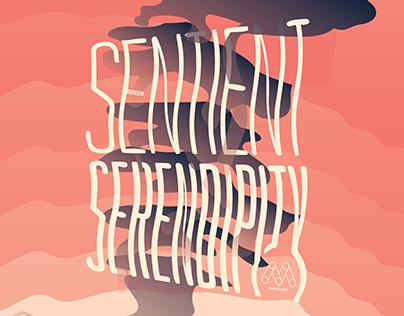 SENTIENT SERENDIPITY | Editorial Design