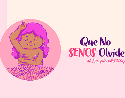 Que no SENOS olvide - Cáncer de mama/Breast Cancer
