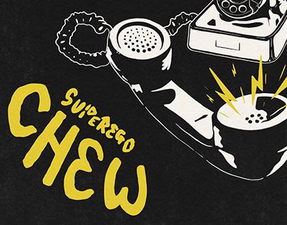 'Chew' Lyric Poster // Superego