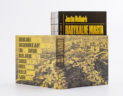 justin mcguirk radical cities (book)