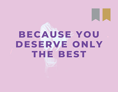 Because you deserve only the best - women's campaign