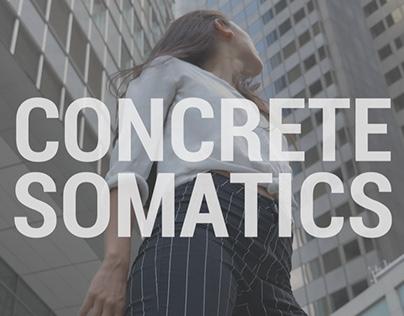 CONCRETE SOMATICS