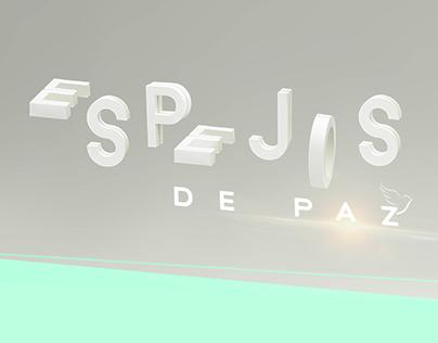 Espejos de paz / Mupi