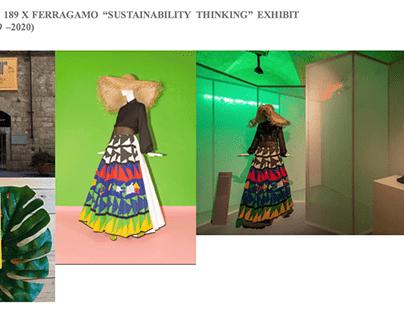 "S189 x Ferragamo ""Sustainability Thinking"" Exhibit"