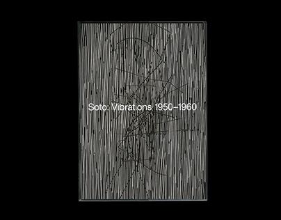 Soto: Vibrations, 1950–1960