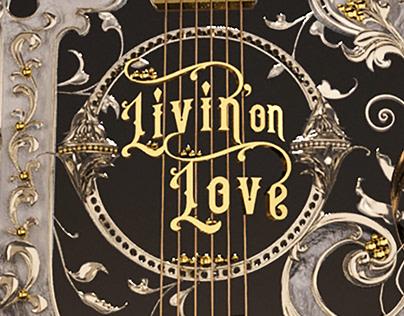 Livin' On Love