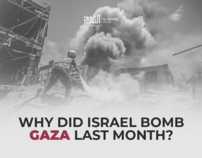 Why did Israel bomb Gaza last month Timeline