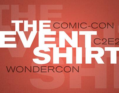 The Event Shirt: Comic-Con, WonderCon and C2E2