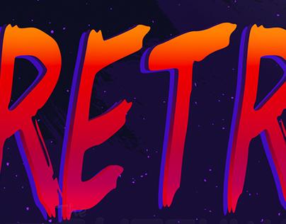 """""""Retrowave"""" Font Design"""