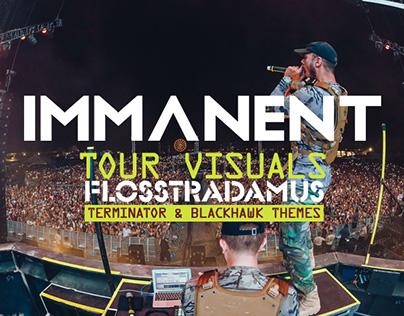 IMMANENT - Flosstradamus Visuals