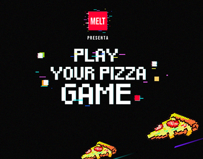 MELT | PLAY YOUR PIZZA GAME