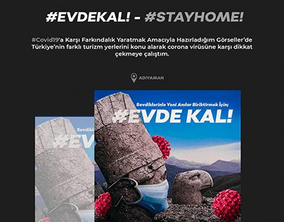 Covid-19 Farkındalık Çalışması #EvdeKal! #StayHome!