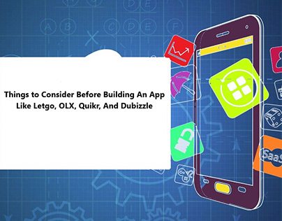 Things to Consider Before Build An App Like OLX