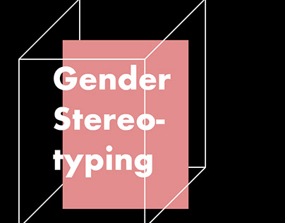 Poster series on Gender Stereotyping.