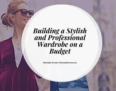 A Stylish and Professional Wardrobe on a Budget