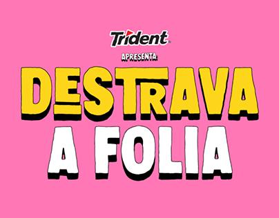 Destrava a Folia | Trident Carnaval 2020