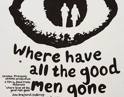 Where Have All The Good Men Gone - Movie poster