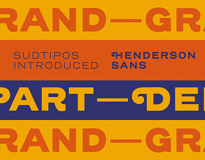 Type Graphics. Henderson Sans by Sudtipos