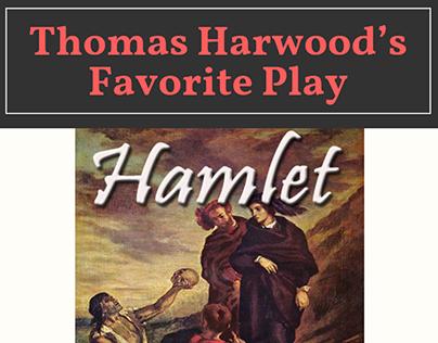 Thomas Harwood's Favorite Play