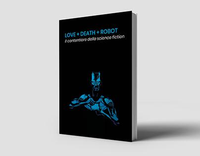 LOVE + DEATH + ROBOTS