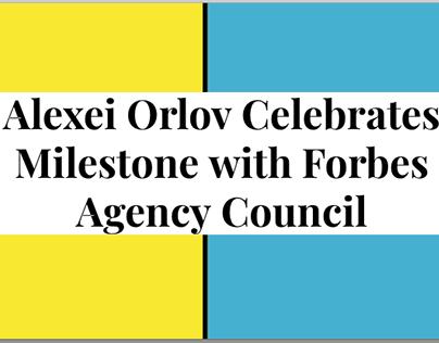 Alexei Orlov Celebrates Milestone with Forbes