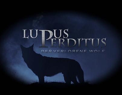Lupus Perditus - Der verlorene Wolf / Teaser