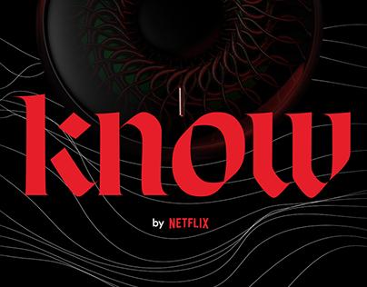 Netflix Know