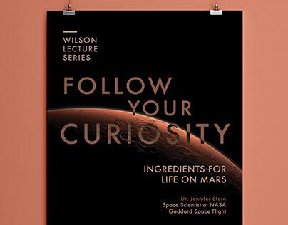 Follow Your Curiosity Poster