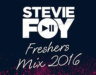 Stevie Foy - Freshers Mix 2016