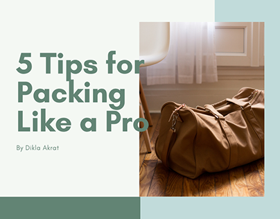 5 Tips for Packing Like a Pro
