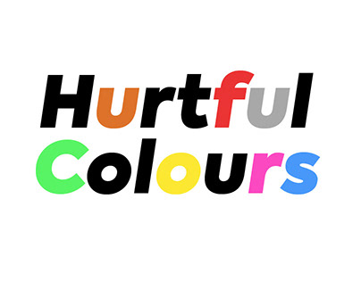 Hurtful Colours