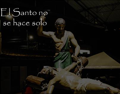 El Santo no se hace solo.