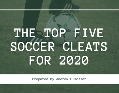 The Top Five Soccer Cleats for 2020
