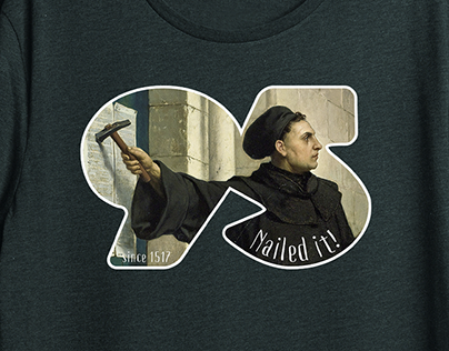 Martin Luther - Nailed It T-shirt