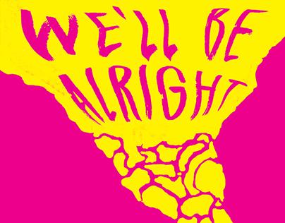 We'll Be Alright : Mental Health Awareness