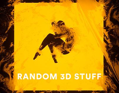 Random 3D Stuff