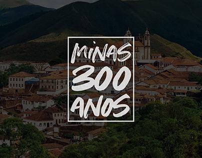 Projeto Minas 300 Anos