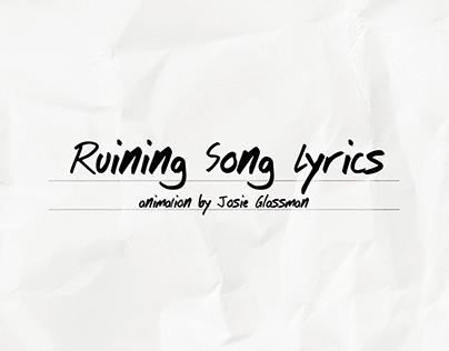 Ruining Song Lyrics