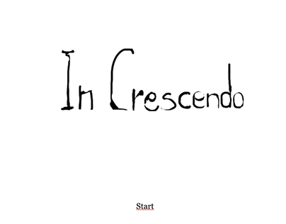 In Crescendo - Interactive experience built with Twine