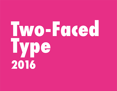 Two-Faced Type