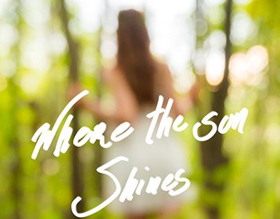 where the sun shines
