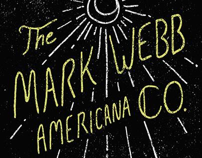 Mark Webb: Poster and T-Shirt Design