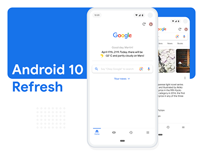 Android 10 Refresh - a new way of interacting