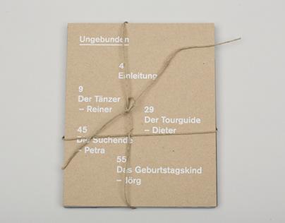 Ungebunden – vier Wohnungslose in Berlin