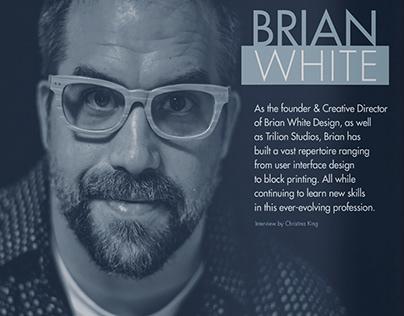 Design Speak - Interview with Brian White