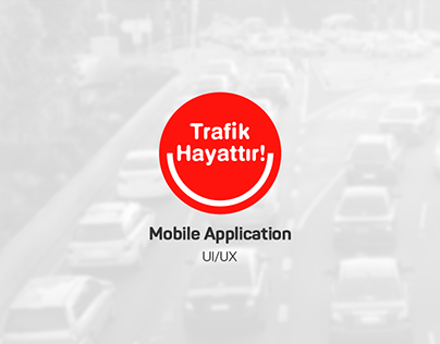 Trafik Hayattır | Mobile Application
