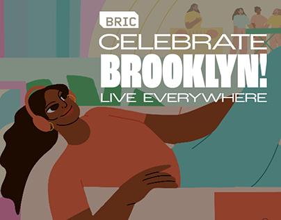 BRIC - Celebrate Brooklin Live Everywhere